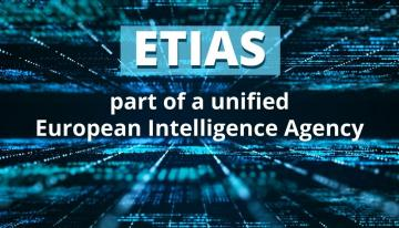 ETIAS will complement European Union intelligence and information systems